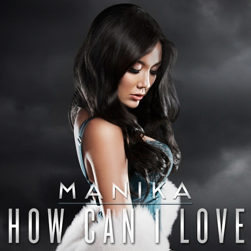 Manika How Can I Love - photo